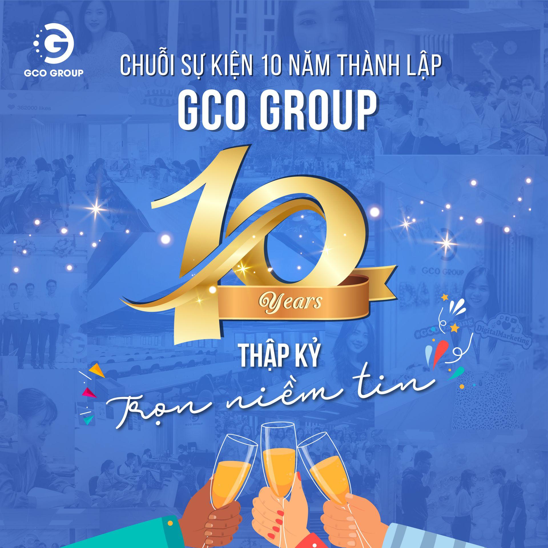 GCO Group phát động chuỗi sự kiện bên lề chào mừng thập kỷ xây dựng và phát triển!