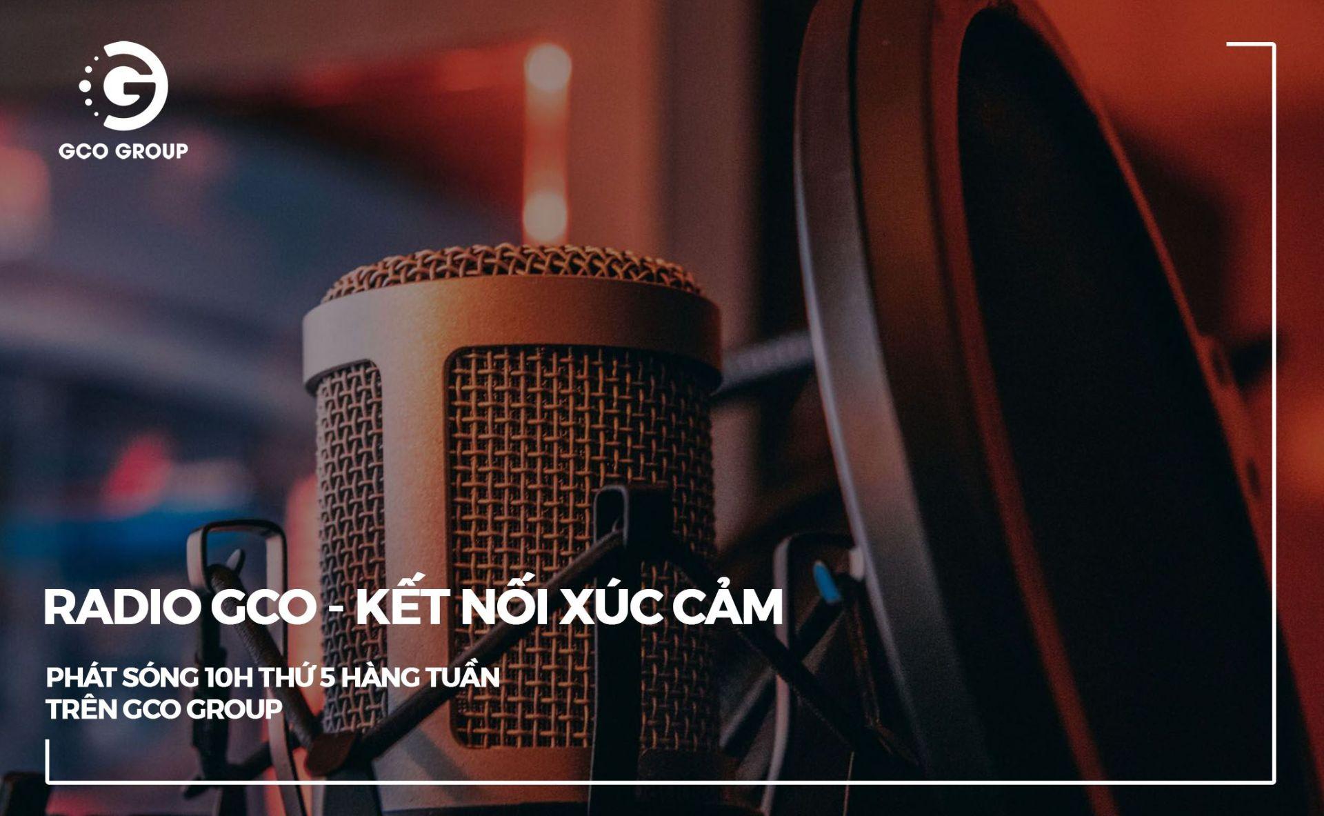 """GCO Group ra mắt chương trình: """"Radio GCO- kết nối xúc cảm"""""""